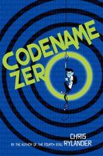 Codename Zero : Codename Conspiracy - Chris Rylander