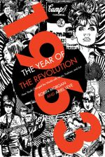 1963: The Year of the Revolution : How Youth Changed the World with Music, Art, and Fashion - Ariel Leve