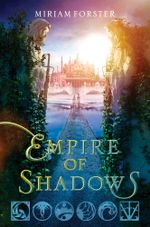 Empire of Shadows - Miriam Forster