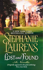 Lost and Found : A Novella from Hero, Come Back - Stephanie Laurens