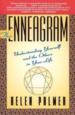 The Enneagram : Understanding Yourself and the Others in Your Life - Helen Palmer
