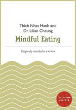 Mindful Eating : A HarperOne Select - Thich Nhat Hanh