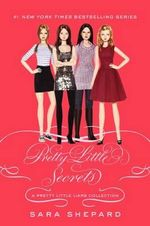 Ali's Pretty Little Secrets  : Pretty Little Liars Series : Book 11 - Sara Shepard
