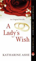 A Lady's Wish : Rogues of the Sea Novella - Katharine Ashe