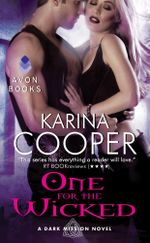 One for the Wicked : A Dark Mission Novel - Karina Cooper