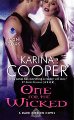 One for the Wicked : A Dark Mission Novel : Book 5 - Karina Cooper
