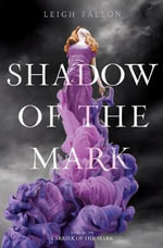 Shadow of the Mark - Leigh Fallon