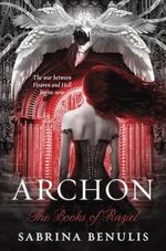 Archon Intl : The Books of Raziel - Sabrina Benulis