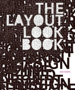 The Layout Look Book - Max Weber