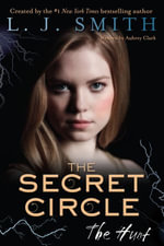 The Secret Circle : The Hunt - L. J. Smith