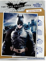 BATMAN : The Dark Knight Rises : The Secret Files Scrapbook - Brandon T Snider