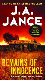 Remains of Innocence : A Brady Novel of Suspense - J. A. Jance