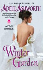 Winter Garden : Winter Garden series - Adele Ashworth