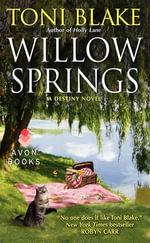 Willow Springs : A Destiny Novel - Toni Blake