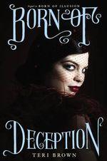 Born of Deception - Teri Brown