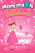 Pinkalicious : Puptastic! - Victoria Kann