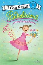 Pinkalicious and the Perfect Present : I Can Read - Victoria Kann