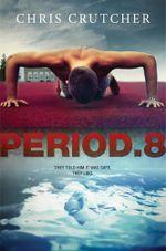 Period 8 - Chris Crutcher