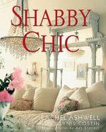 Shabby Chic - Rachel Ashwell