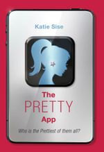 The Pretty App - Katie Sise