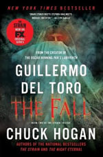 The Fall : Book Two of the Strain Trilogy - Guillermo del Toro