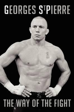 The Way of the Fight : The Way of the Fight - Georges St-Pierre