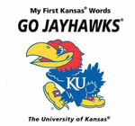 Go Jayhawks : My First Kansas Words - Connie McNamara