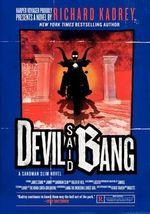 Devil Said Bang : A Sandman Slim Novel - Richard Kadrey