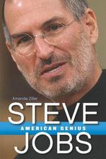 Steve Jobs : American Genius - Amanda Ziller