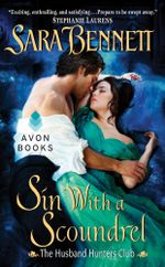 Sin With a Scoundrel : The Husband Hunters Club - Sara Bennett