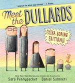 Meet the Dullards - Sara Pennypacker