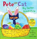 Pete the Cat : Big Easter Adventure - Kimberly Dean