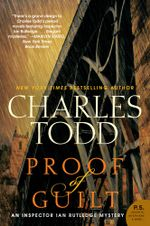 Proof of Guilt : An Inspector Ian Rutledge Mystery - Charles Todd