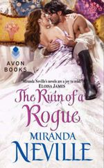 The Ruin of a Rogue : A Forgotten Princesses Valentine Novella - Miranda Neville