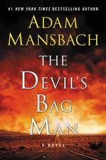 The Devil's Bag Man : Jess Galvan - Adam Mansbach