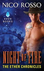 Night of Fire : The Ether Chronicles - Nico Rosso