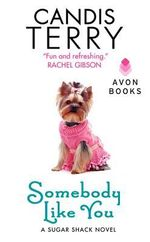 Somebody Like You : A Sugar Shack Novel - Candis Terry