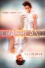 Crashland : Twinmaker - Sean Williams