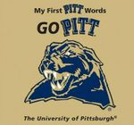 Go Pitt : My First Pitt Words - Connie McNamara