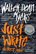 Just Write : Here's How! - Walter Dean Myers