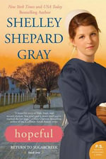 Hopeful : Return to Sugarcreek, Book One - Shelley Shepard Gray