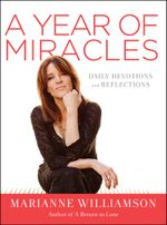 A Year of Miracles : Daily Devotions and Reflections - Marianne Williamson