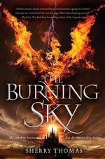 The Burning Sky : Elemental Trilogy - Sherry Thomas