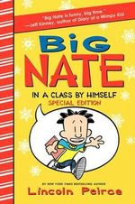 Big Nate in a Class by Himself : In a Class by Himself Special Edition - Lincoln Peirce