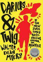 Darius & Twig - Walter Dean Myers