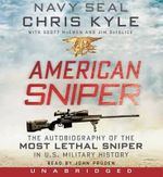 American Sniper CD : The Autobiography of the Most Lethal Sniper in U.S. Military History - Chris Kyle