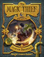 The Magic Thief: Home : Book Four - Sarah Prineas