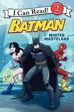 Batman Classic : Winter Wasteland - Donald Lemke