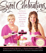 Sweet Celebrations : The Cupcake Diaries v. 2 - Katherine Kallinis