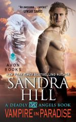 Vampire in Paradise : A Deadly Angels Book - Sandra Hill
